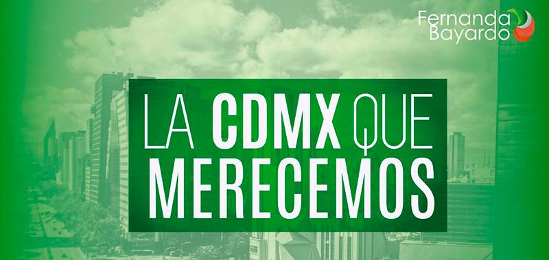 LA CDMX QUE MERECEMOS