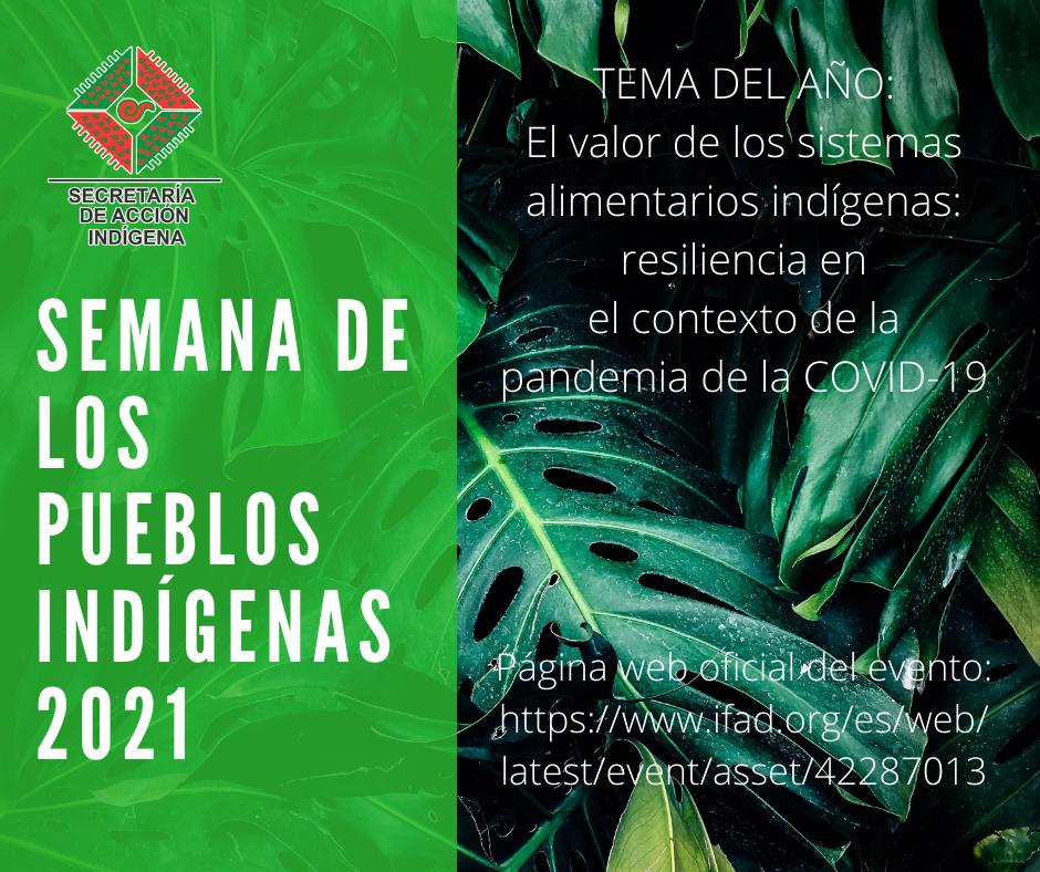 SEMANA DE LOS PUEBLOS INDÍGENAS 2021