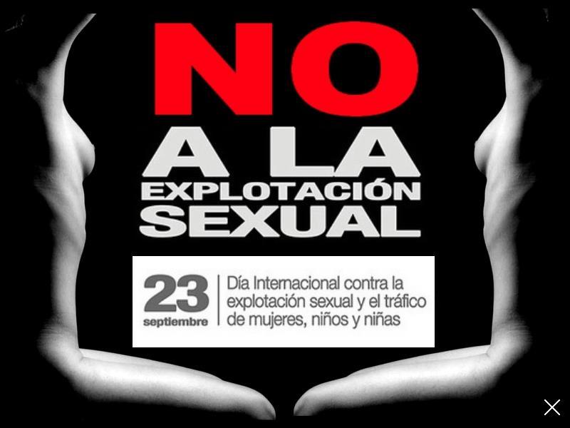 23 de septiembre  Día Internacional contra la Explotación Sexual y el Tráfico de Mujeres y Niños