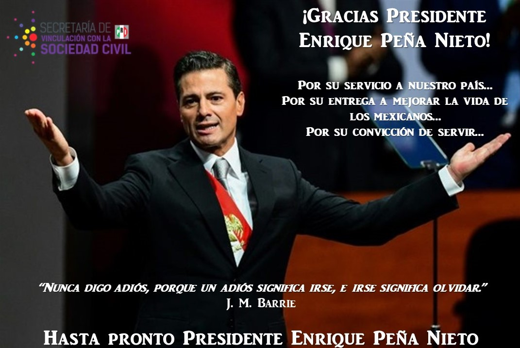 HASTA PRONTO PRESIDENTE EPN