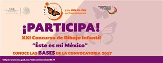 """CONVOCATORIA DEL XXI CONCURSO DE DIBUJO INFANTIL """"ÉSTE ES MI MÉXICO"""" width="""