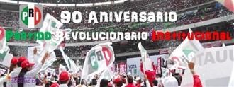 PRI; 90 años de Modernidad y Desarrollo